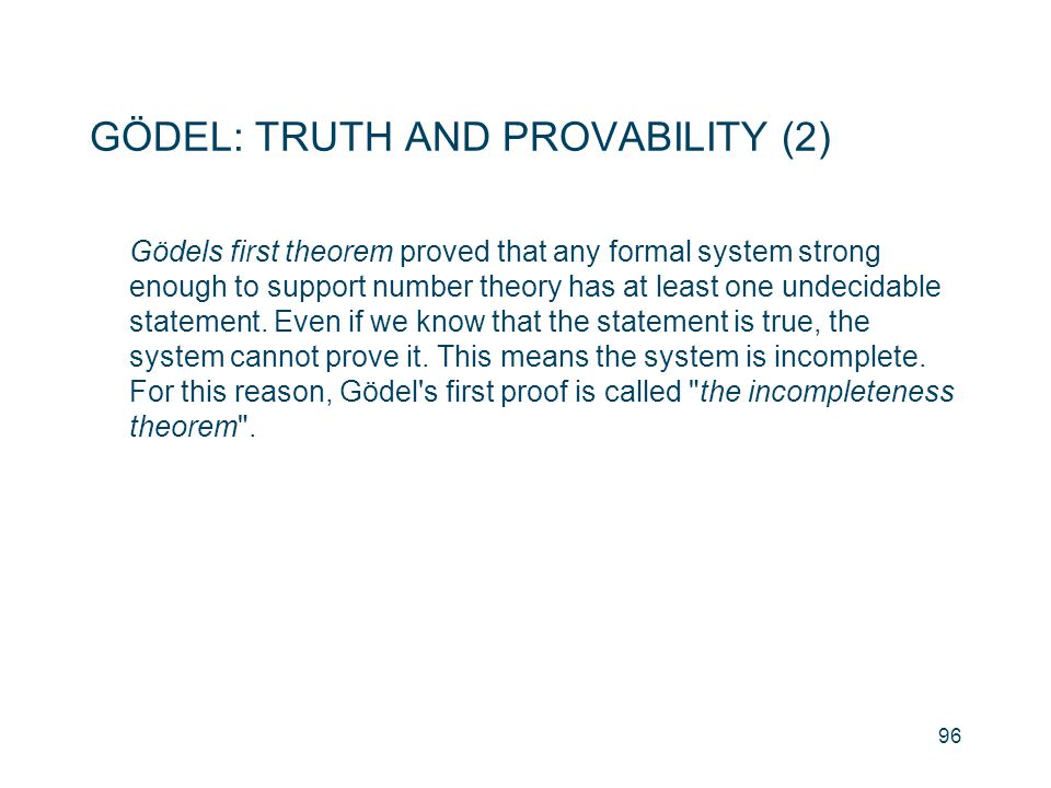 GÖDEL: TRUTH AND PROVABILITY (2)