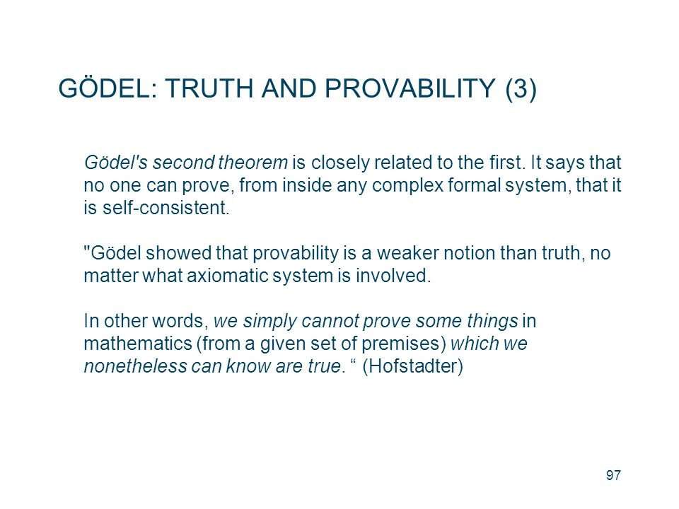 GÖDEL: TRUTH AND PROVABILITY (3)