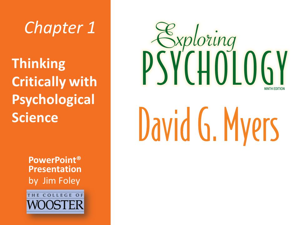 Chapter 1 Thinking Critically with Psychological Science