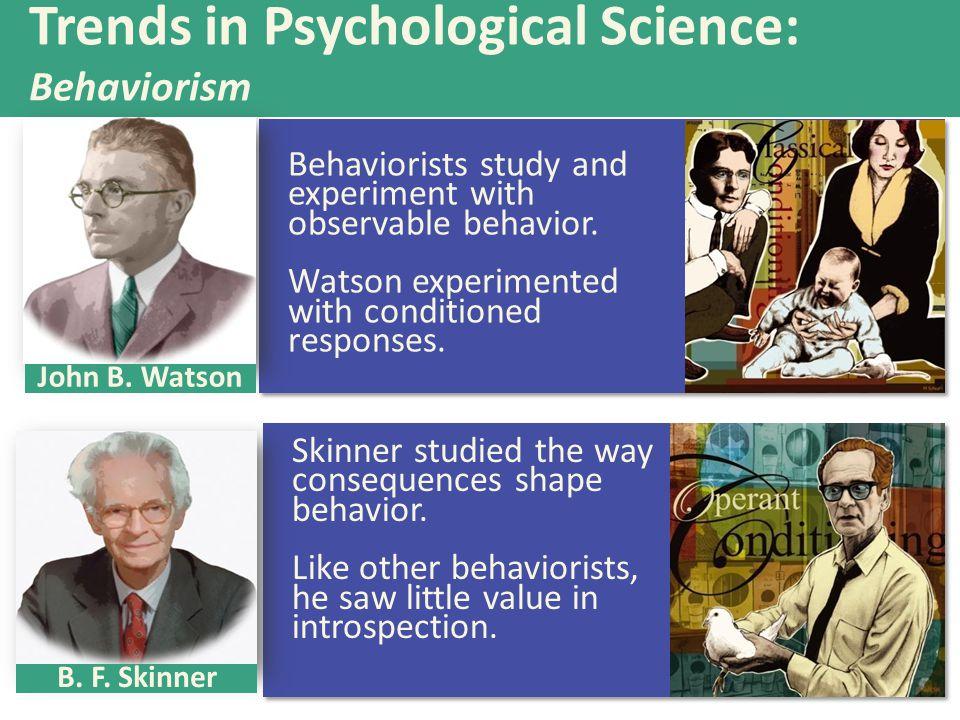 Trends in Psychological Science: Behaviorism