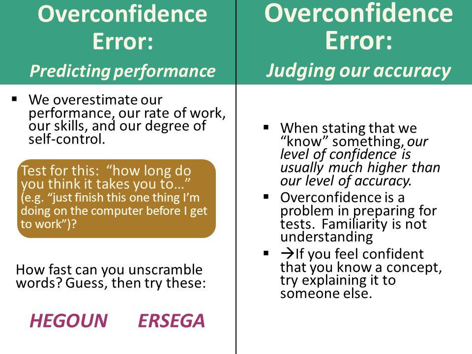Overconfidence Error: Predicting performance