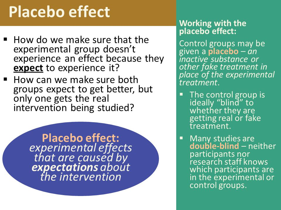 Placebo effect Working with the placebo effect: