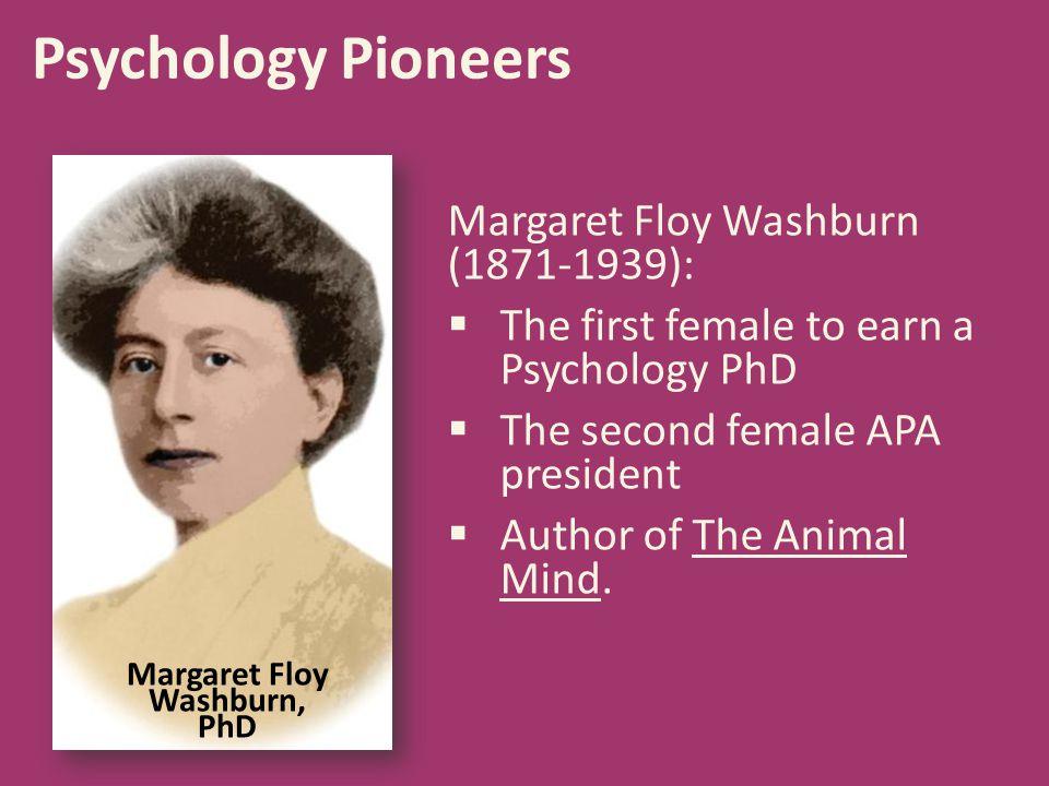 Margaret Floy Washburn, PhD