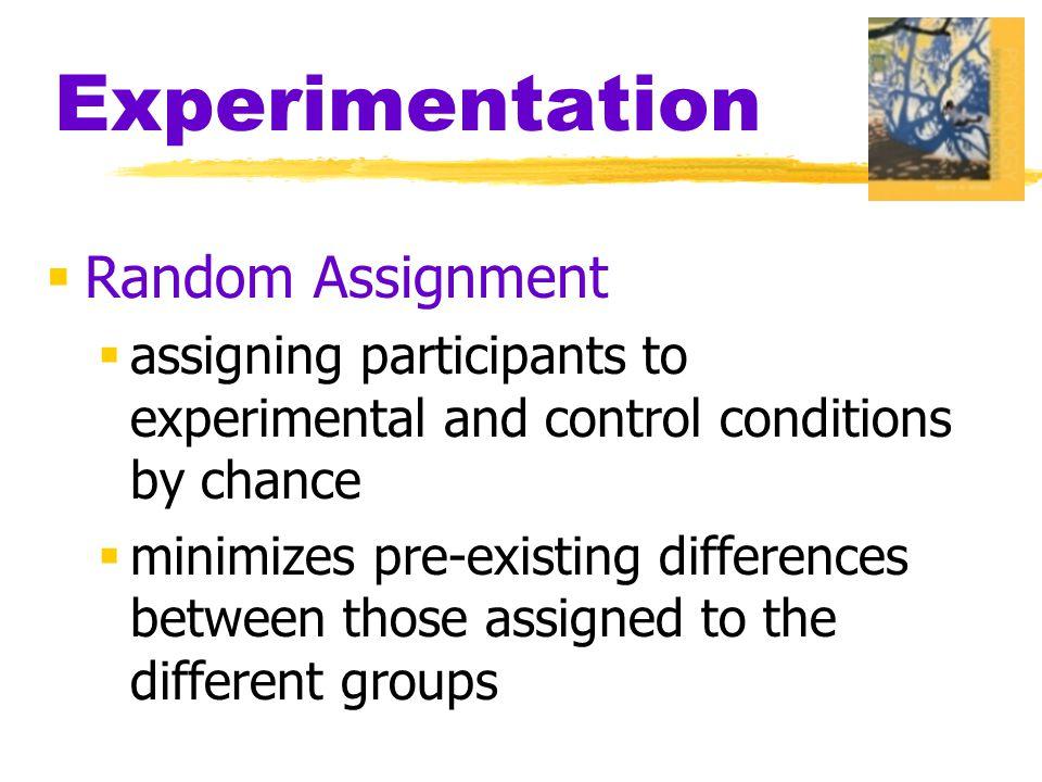 Experimentation Random Assignment