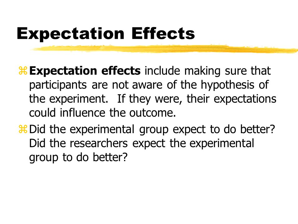 Expectation Effects