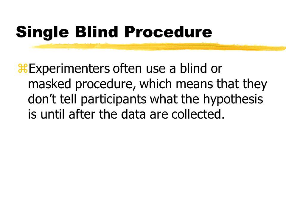 Single Blind Procedure