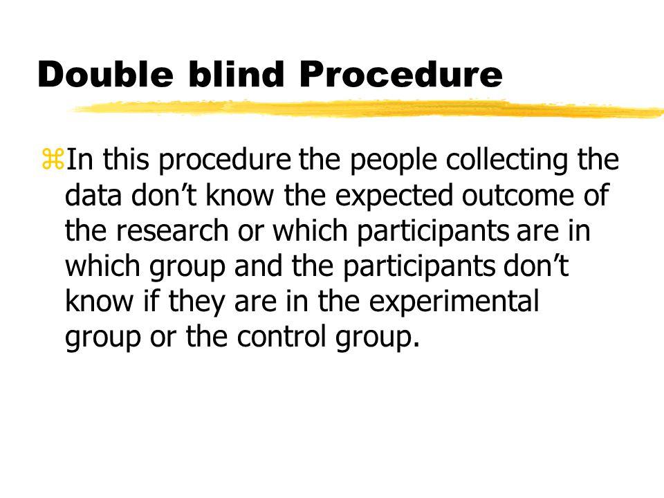 Double blind Procedure
