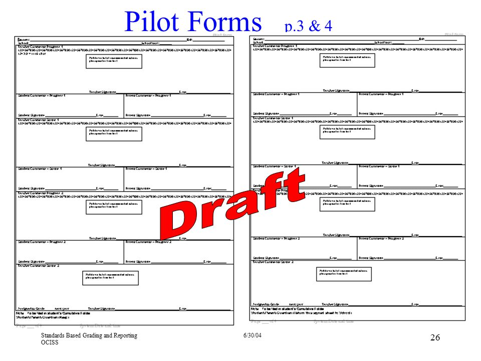Pilot Forms p.3 & 4 Draft 4/13/2017 These pages include comments