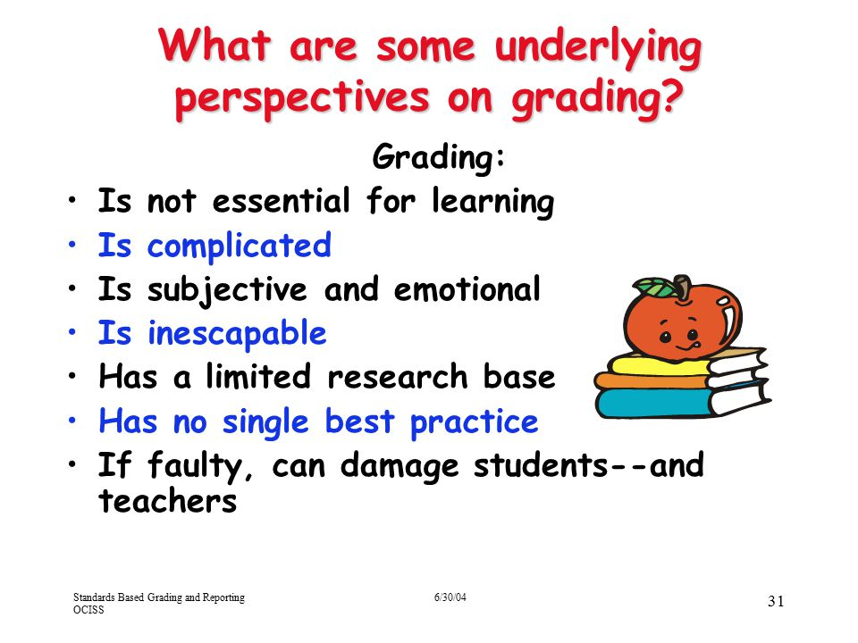 What are some underlying perspectives on grading