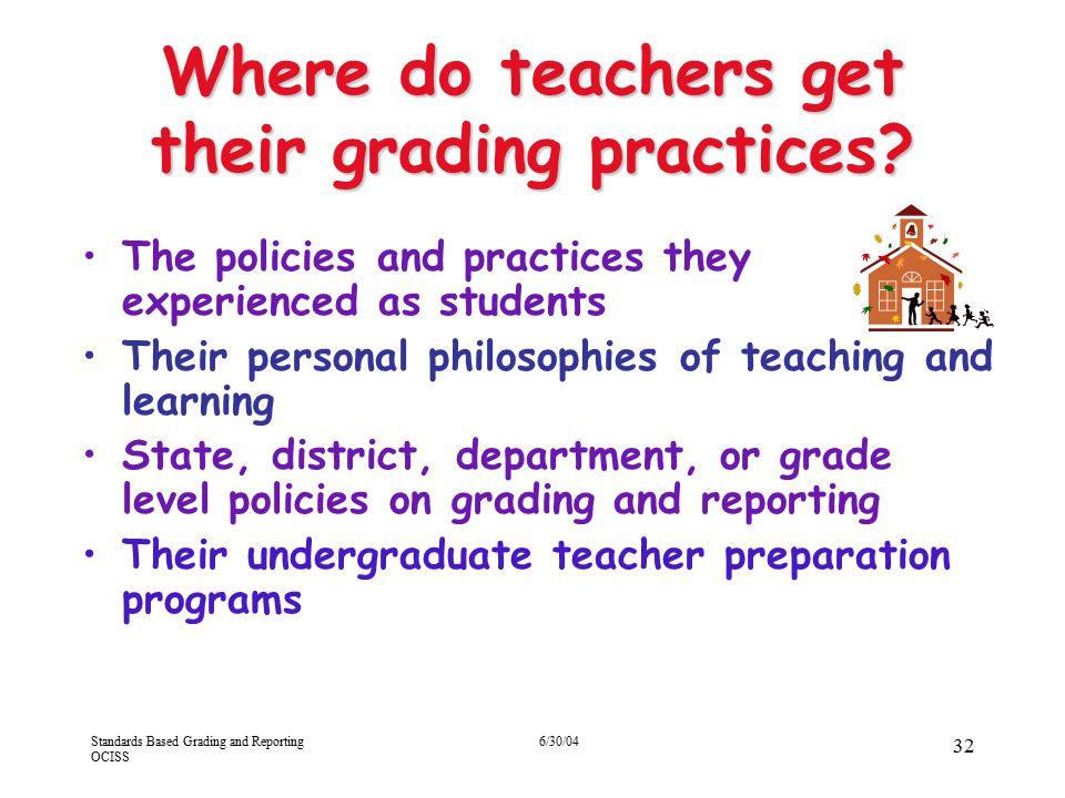 Where do teachers get their grading practices