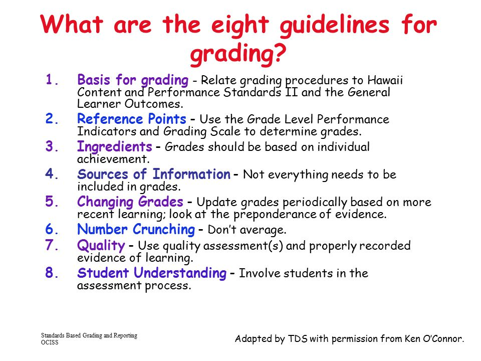 What are the eight guidelines for grading