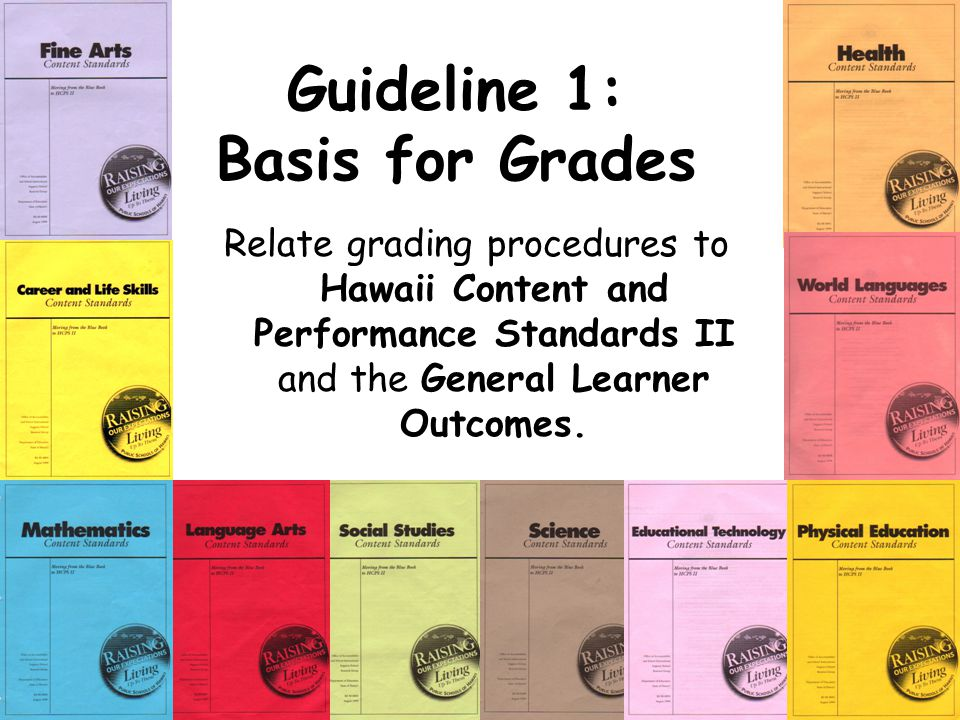 Guideline 1: Basis for Grades