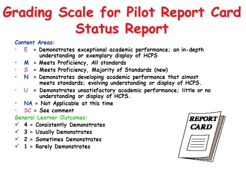 Grading Scale for Pilot Report Card Status Report