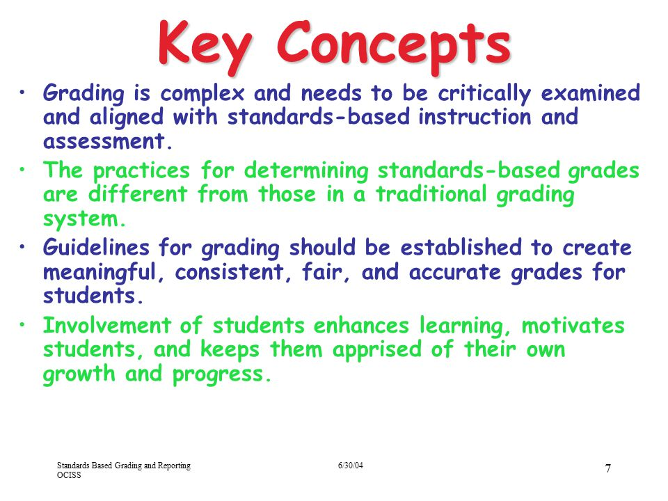 Key Concepts 4/13/2017. Grading is complex and needs to be critically examined and aligned with standards-based instruction and assessment.