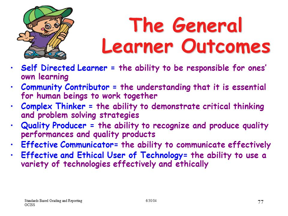 The General Learner Outcomes