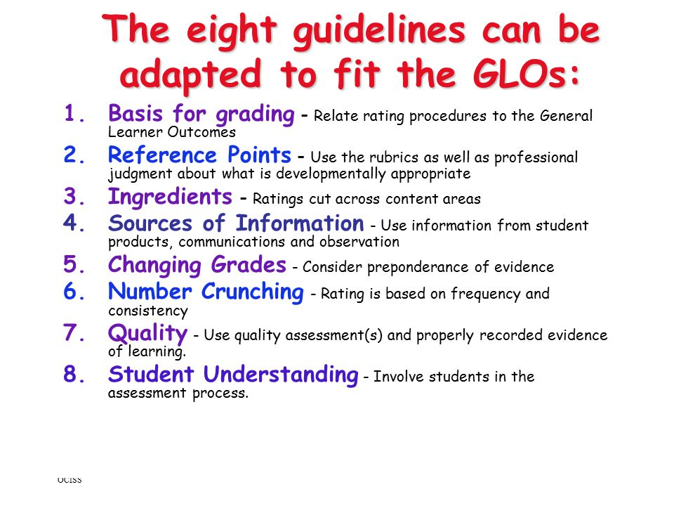 The eight guidelines can be adapted to fit the GLOs: