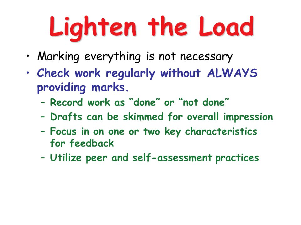 Lighten the Load Marking everything is not necessary