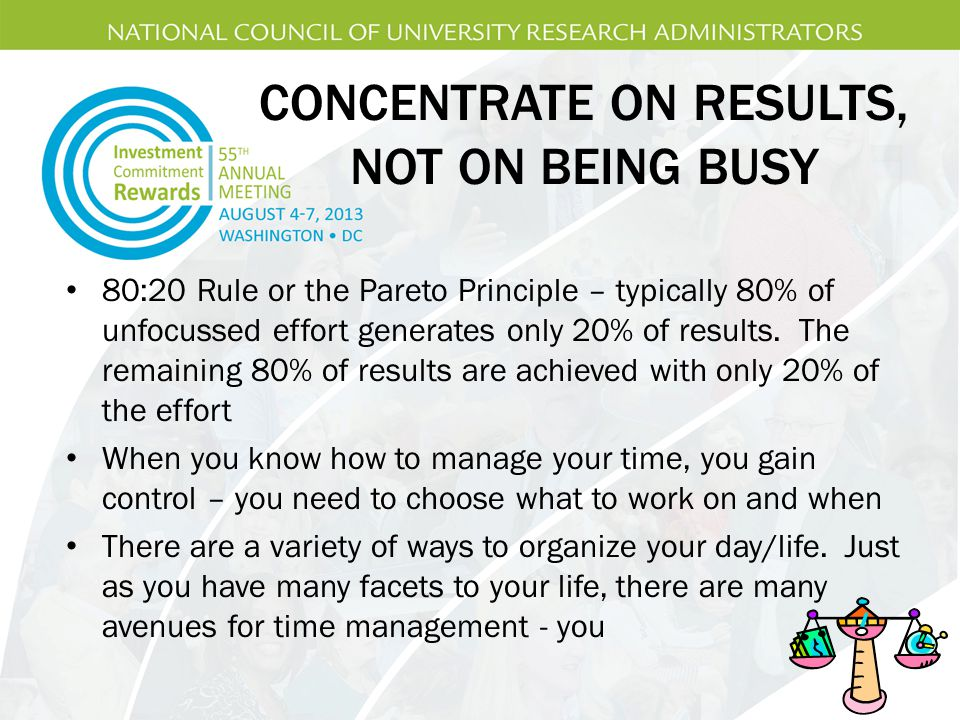 CONCENTRATE ON RESULTS, NOT ON BEING BUSY
