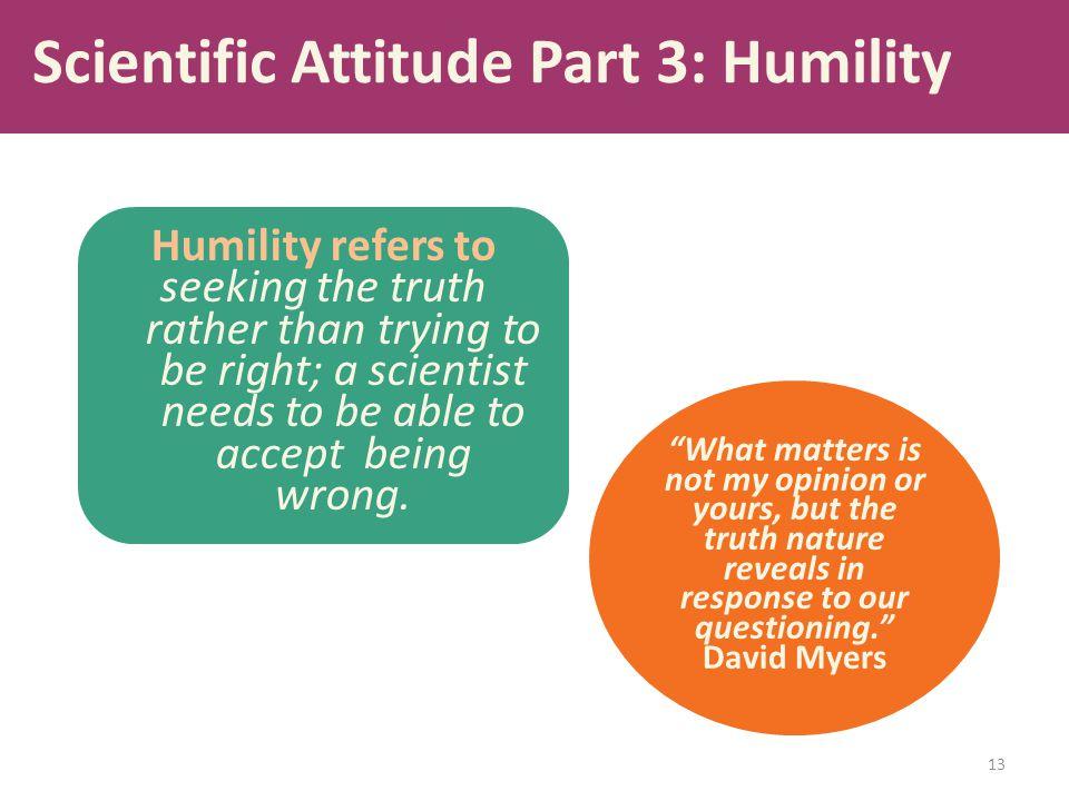 Scientific Attitude Part 3: Humility