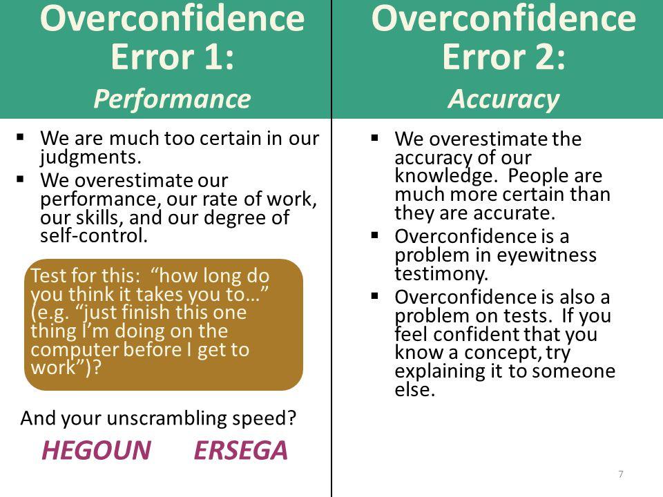 Overconfidence Error 1: Performance