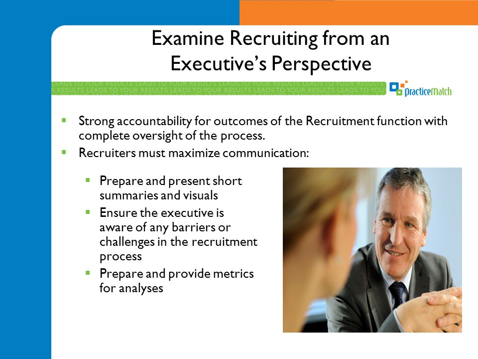 Examine Recruiting from an Executive's Perspective