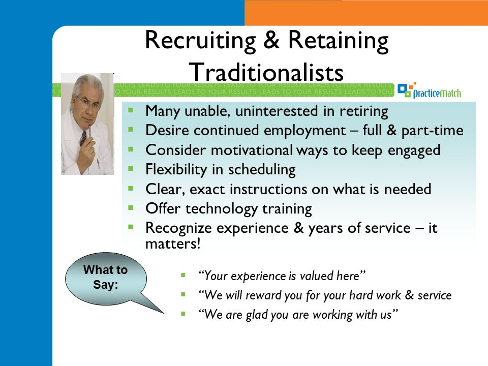 Recruiting & Retaining Traditionalists
