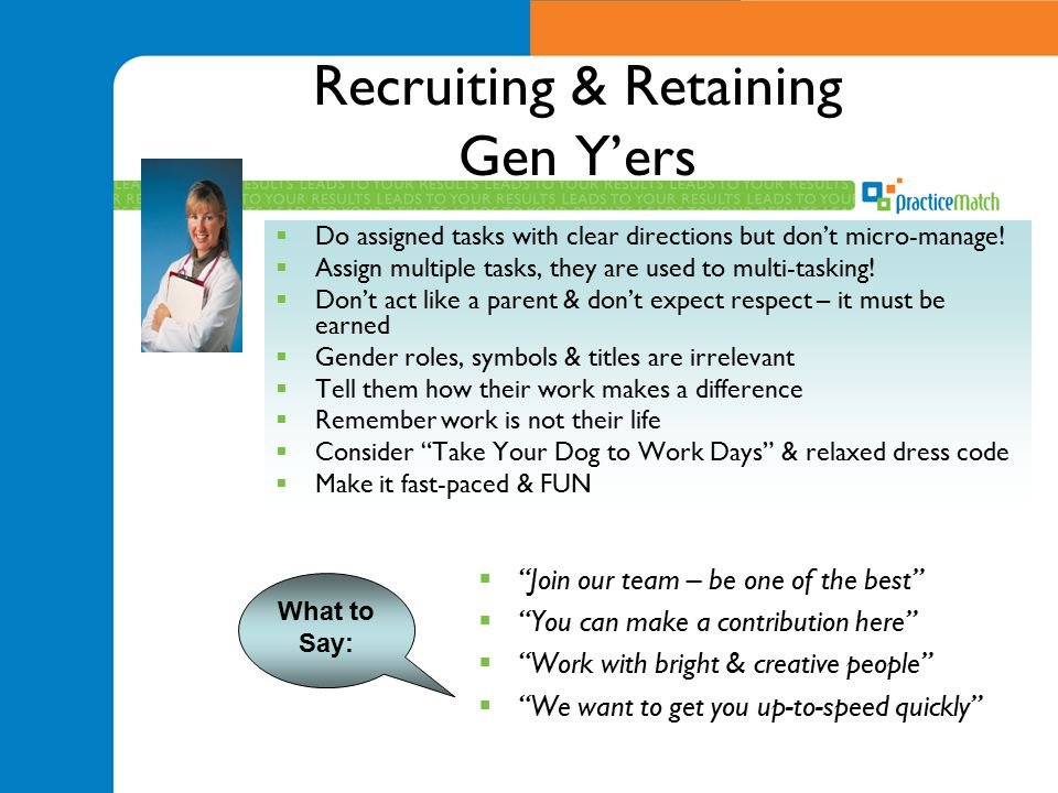 Recruiting & Retaining Gen Y'ers