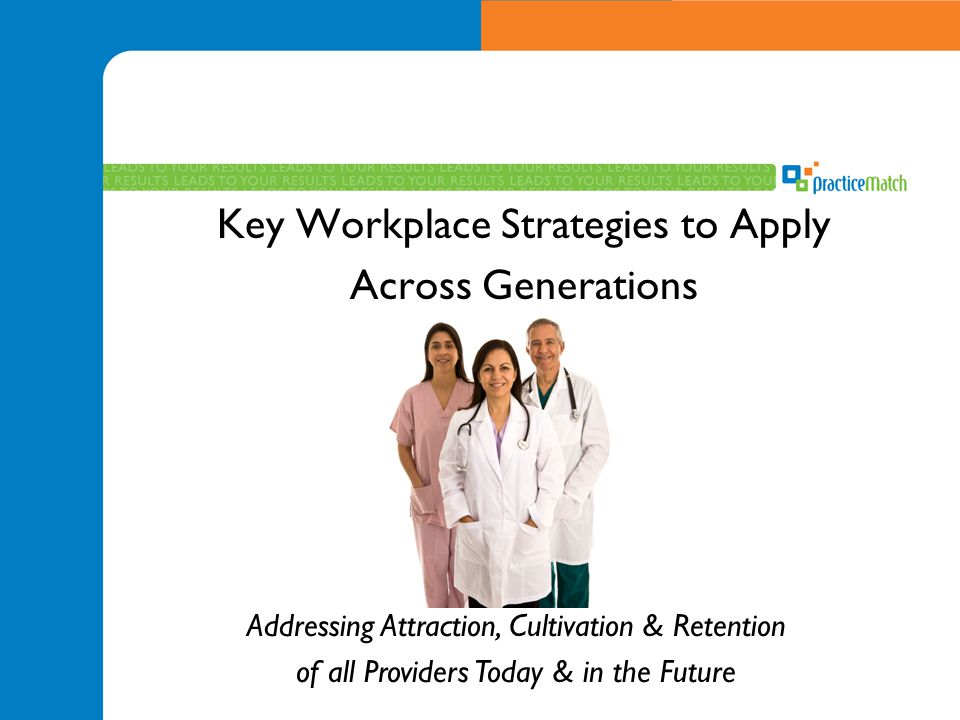 Key Workplace Strategies to Apply Across Generations