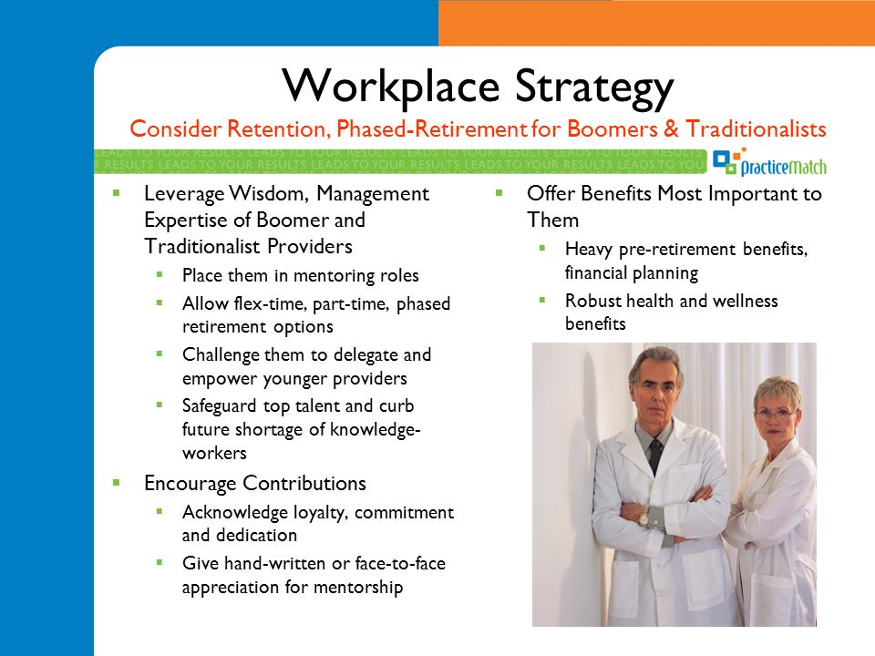 Workplace Strategy Consider Retention, Phased-Retirement for Boomers & Traditionalists