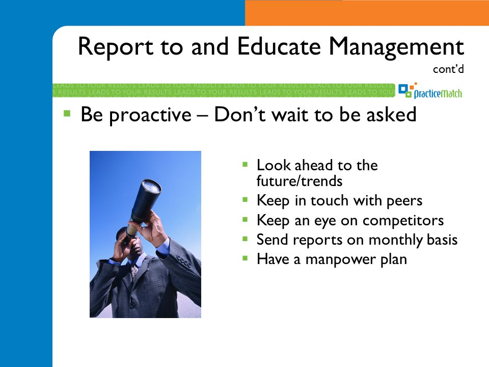 Report to and Educate Management cont'd