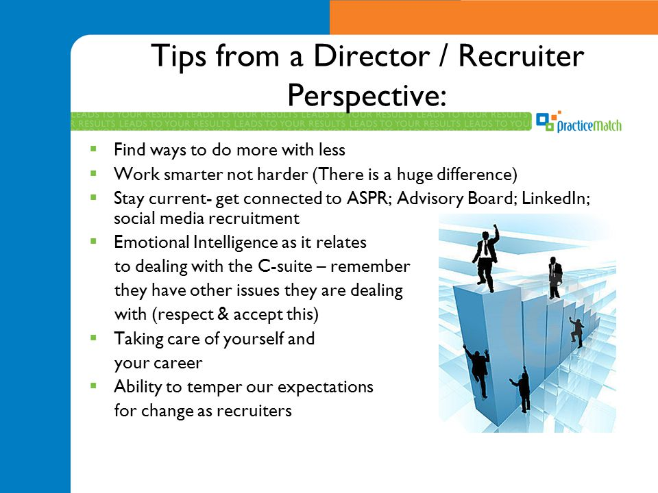 Tips from a Director / Recruiter Perspective:
