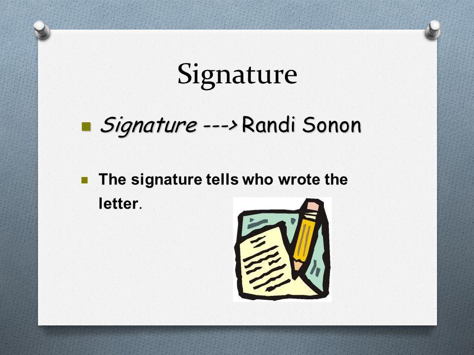 Signature Signature ---> Randi Sonon