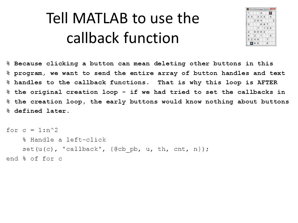 Tell MATLAB to use the callback function