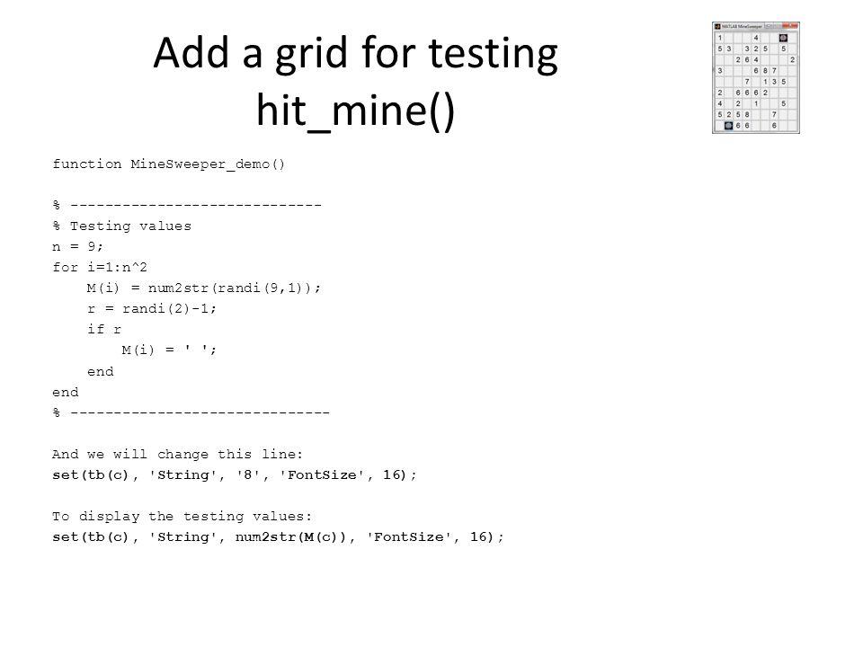 Add a grid for testing hit_mine()