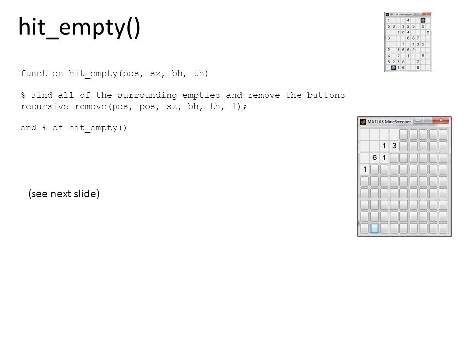 hit_empty() (see next slide) function hit_empty(pos, sz, bh, th)