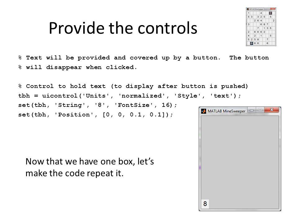 Provide the controls