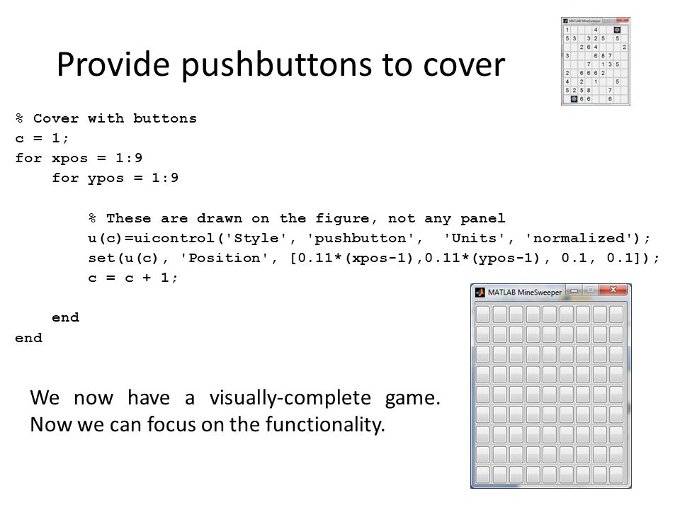 Provide pushbuttons to cover