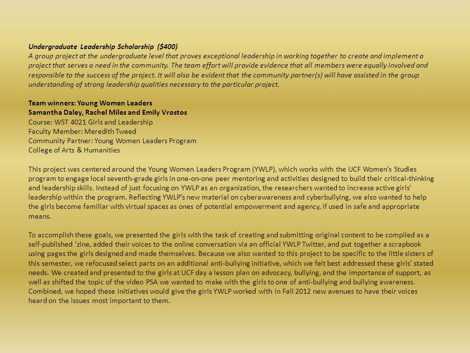 Undergraduate Leadership Scholarship ($400)