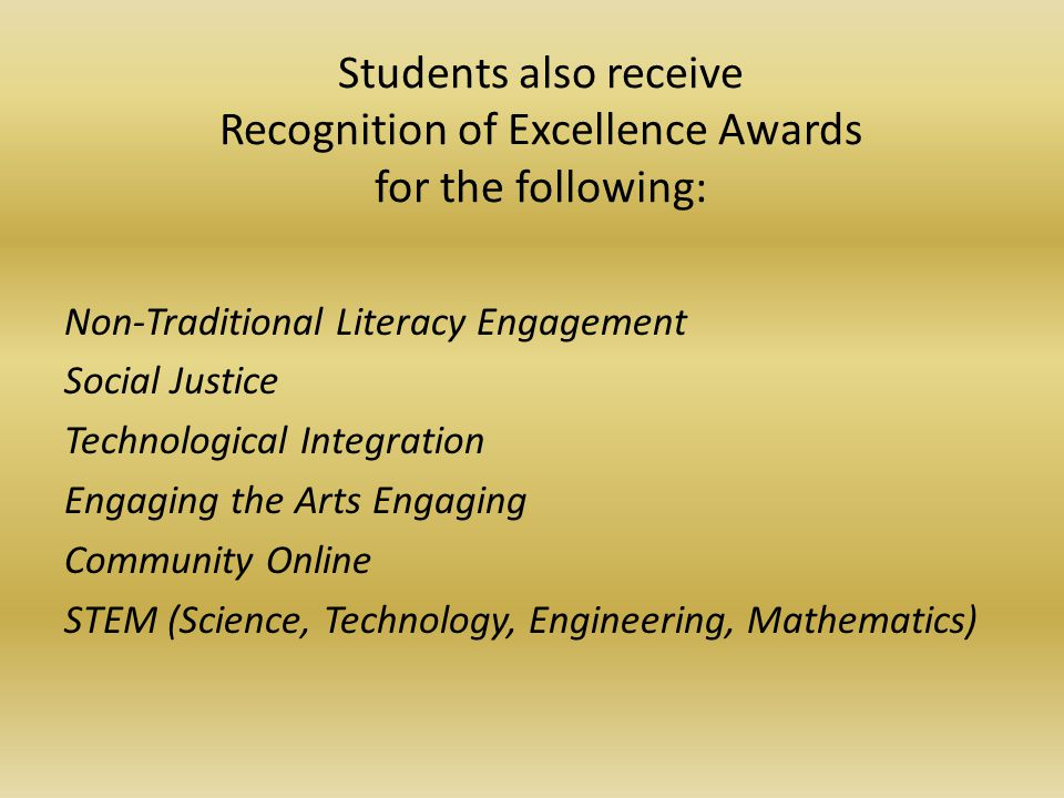 Students also receive Recognition of Excellence Awards for the following: