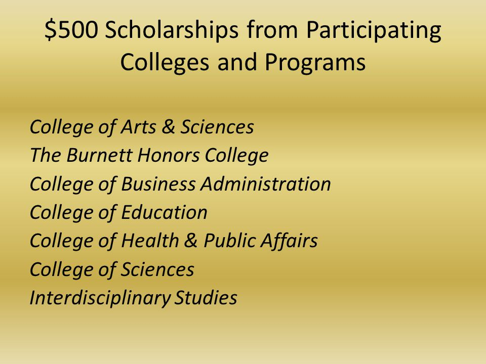 $500 Scholarships from Participating Colleges and Programs