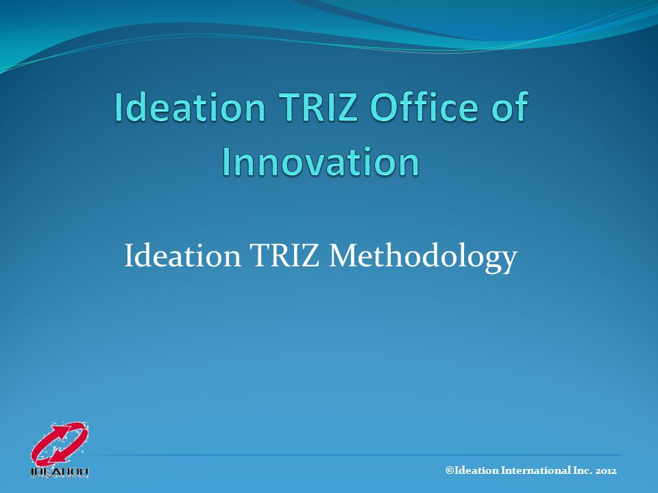 Ideation TRIZ Office of Innovation