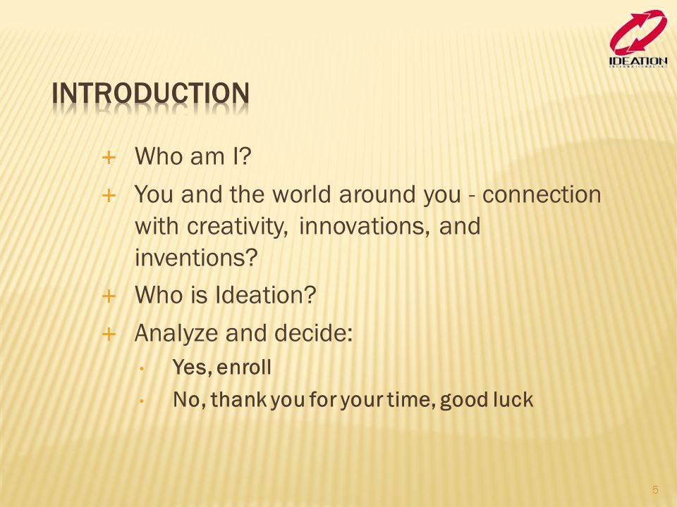 Introduction Who am I You and the world around you - connection with creativity, innovations, and inventions