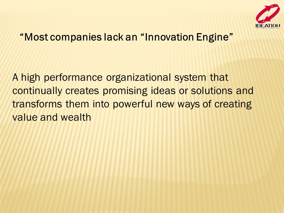 Most companies lack an Innovation Engine