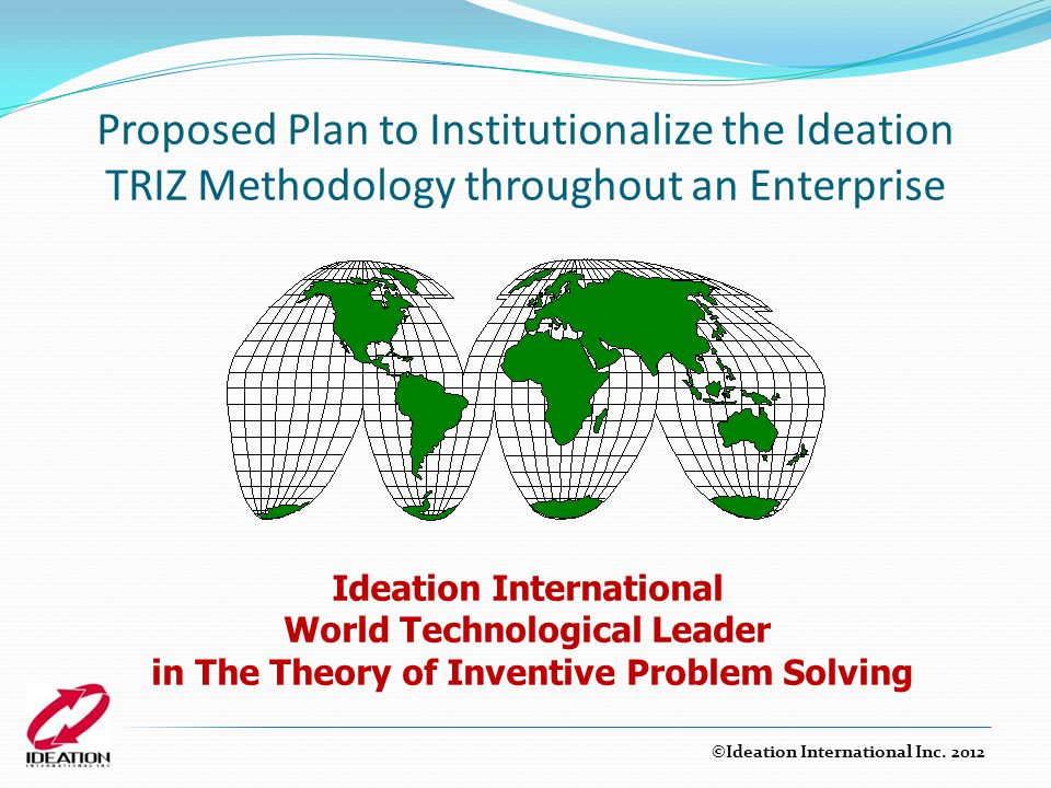 Proposed Plan to Institutionalize the Ideation TRIZ Methodology throughout an Enterprise