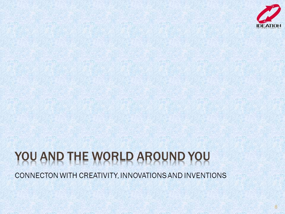 You and the world around you
