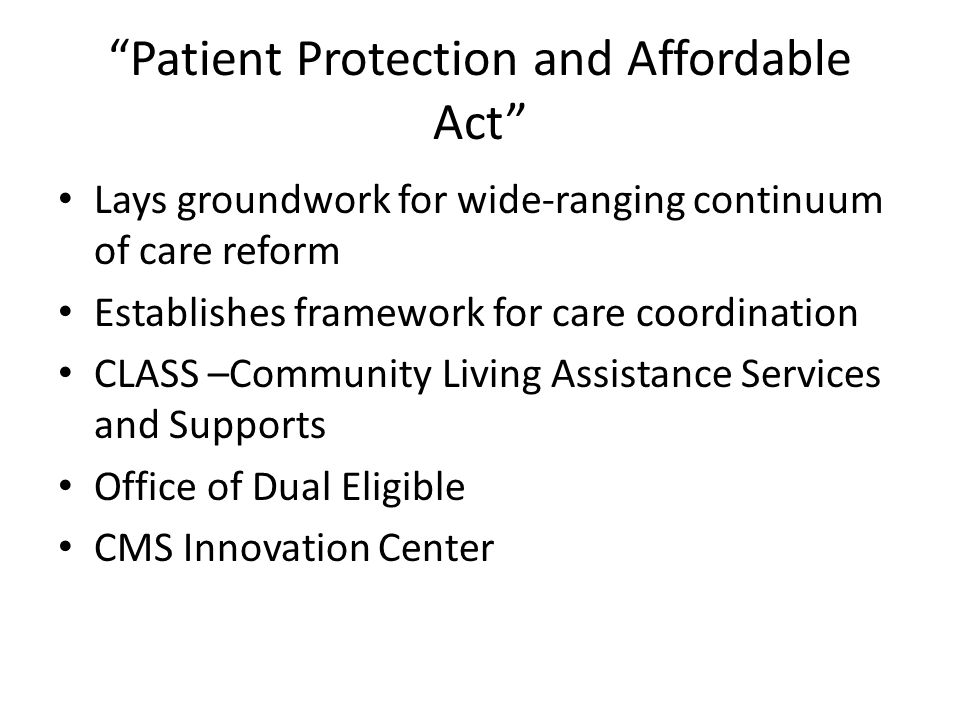 Patient Protection and Affordable Act