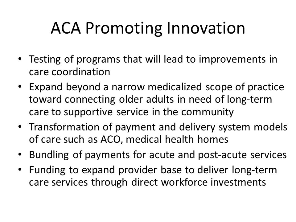ACA Promoting Innovation