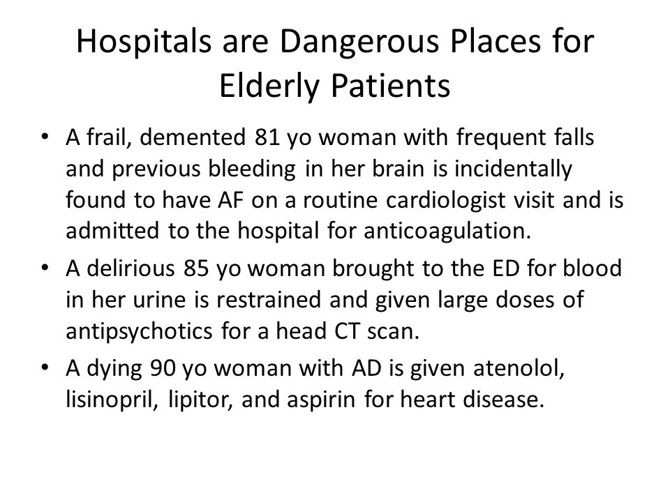 Hospitals are Dangerous Places for Elderly Patients