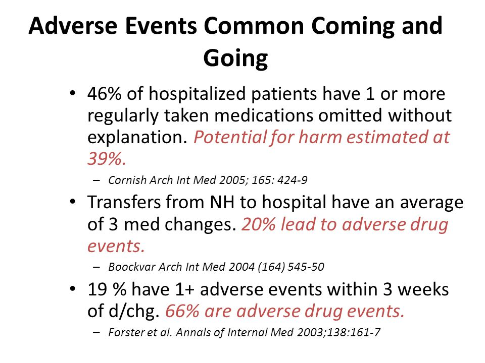 Adverse Events Common Coming and Going