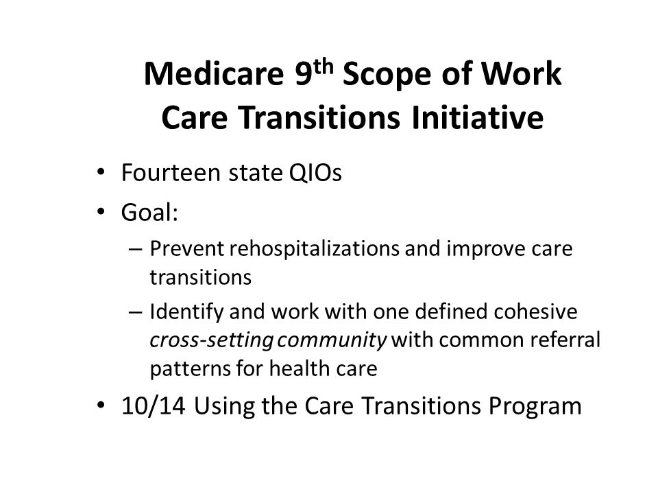 Medicare 9th Scope of Work Care Transitions Initiative